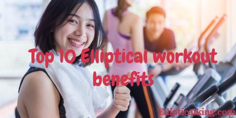 elliptical workout benefits