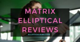 matrix elliptical reviews
