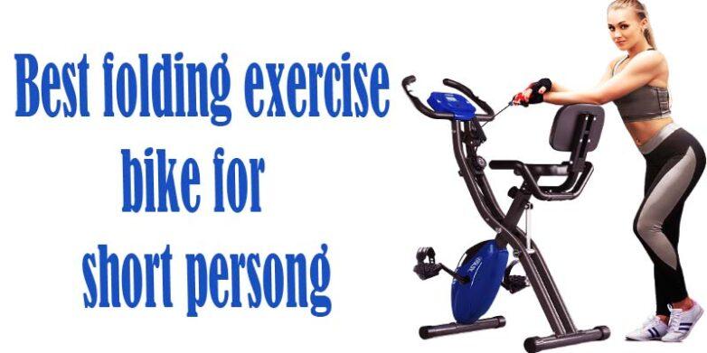 Best folding exercise bike for short person