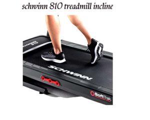 schwinn 810 treadmill incline